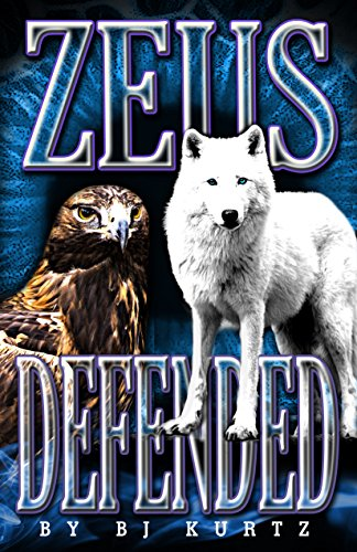 Zeus Defended: Atlantis Series Book 2 by BJ Kurtz