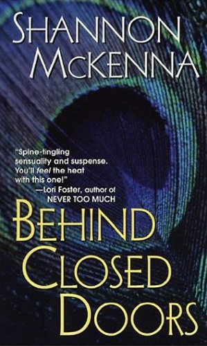 Behind Closed Doors (McClouds & Friends) by Shannon McKenna