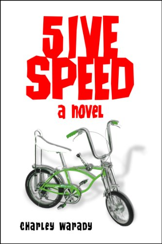 5IVE SPEED - A NOVEL by Charley Warady