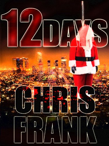 12 DAYS (Detective Jim Jovian Mystery) by Chris Frank