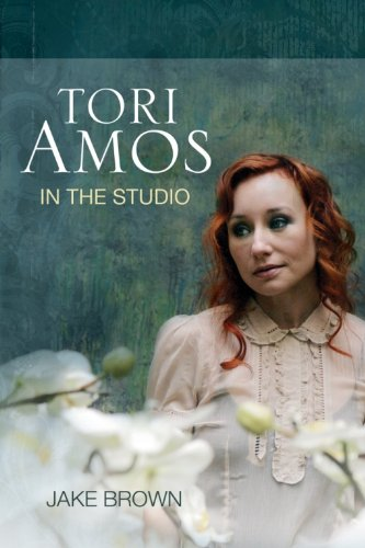 Tori Amos: In the Studio by Jake Brown