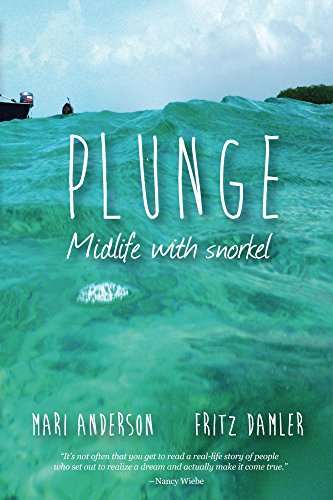 Plunge: Midlife With Snorkel by Fritz Damler