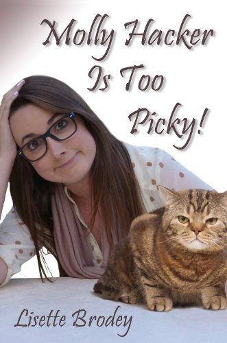 Molly Hacker Is Too Picky! by Lisette Brodey