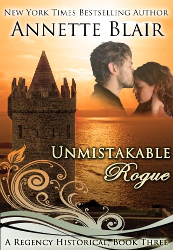 Unmistakable Rogue (The Rogues Club Book 3) by Annette Blair