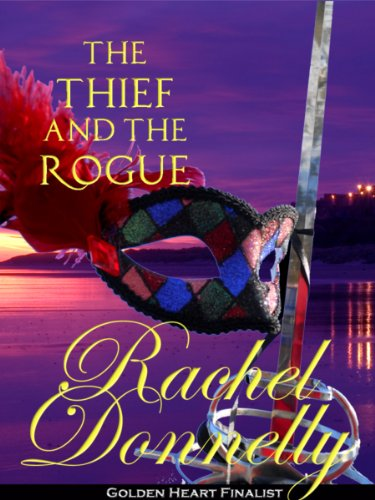 The Thief and the Rogue by Rachel Donnelly