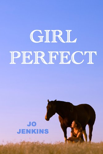 Girl Perfect by Jo Jenkins