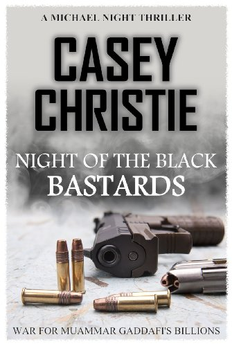 Night of the Black Bastards by Casey Christie