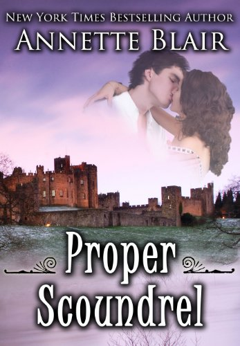 Proper Scoundrel (Knave of Hearts Book 2) by Annette Blair