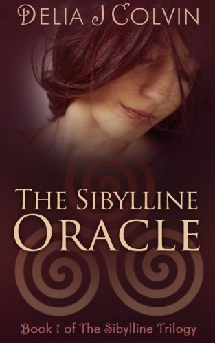 The Sibylline Oracle (The Sibylline Trilogy Book 1) by Delia Colvin