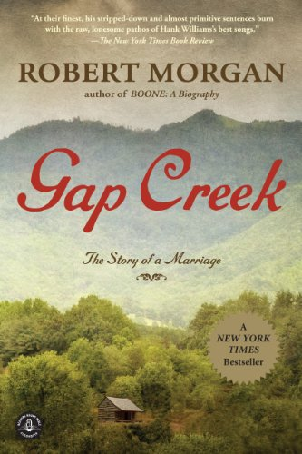 Gap Creek: A Novel by Robert Morgan