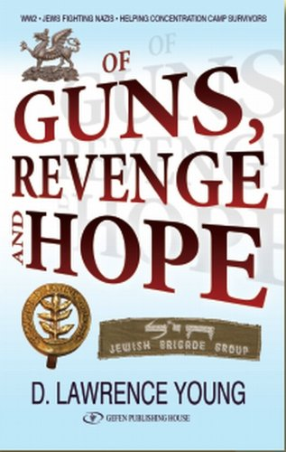 Of Guns, Revenge and Hope by David Lawrence-Young