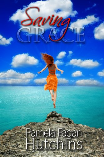 Saving Grace (Katie & Annalise Book 1) by Pamela Fagan Hutchins