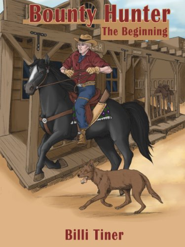 Bounty Hunter: The Beginning by Billi Tiner