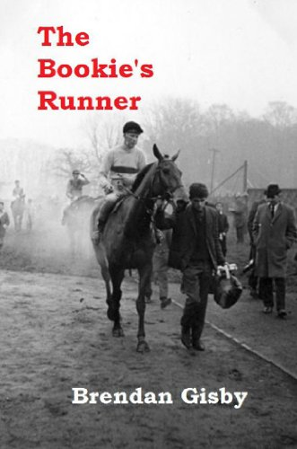 The Bookie's Runner by Brendan Gisby
