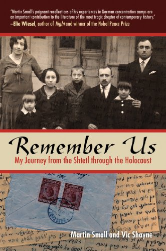 Remember Us: My Journey from the Shtetl Through the Holocaust by Vic Shayne