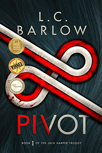 Pivot (The Jack Harper Trilogy Book 1) by L.C. Barlow