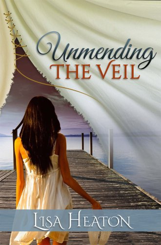 Unmending the Veil by Lisa Heaton