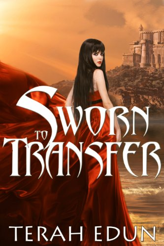 Sworn To Transfer: Courtlight #2 by Terah Edun
