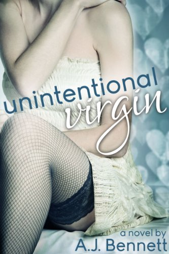Unintentional Virgin by A.J. Bennett