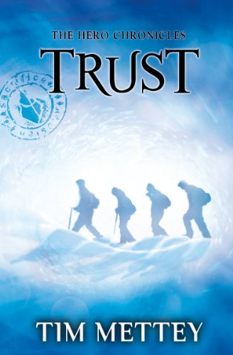 Trust: The Hero Chronicles (Volume 2) by Tim Mettey