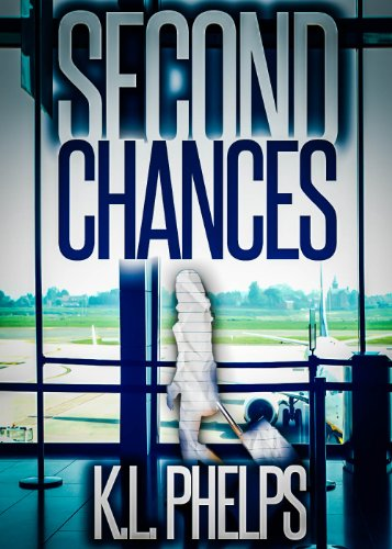 Second Chances by K.L. Phelps
