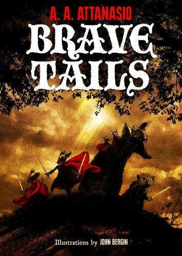Brave Tails by A. A. Attanasio