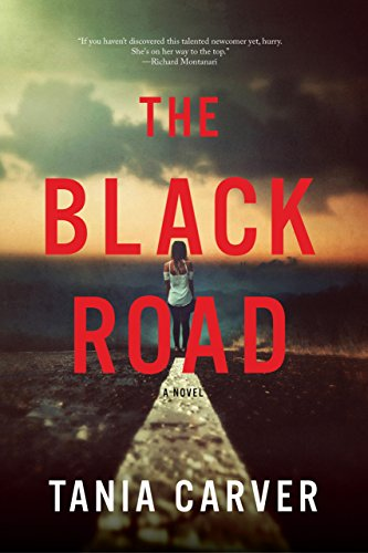 The Black Road: A Novel by Tania Carver
