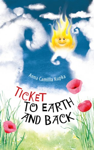 Ticket to Earth and Back by Dr. Anna Kupka