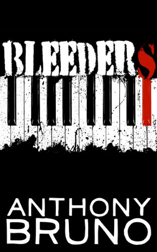 Bleeders by Anthony Bruno