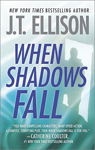 When Shadows Fall (A Samantha Owens Novel) by J.T. Ellison