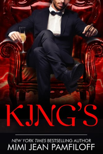 KING'S (The King Trilogy Book 1) by Mimi Jean Pamfiloff