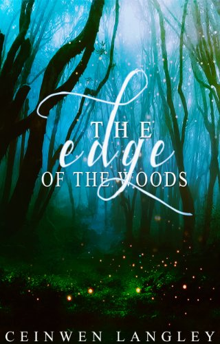 The Edge Of The Woods by Ceinwen Langley