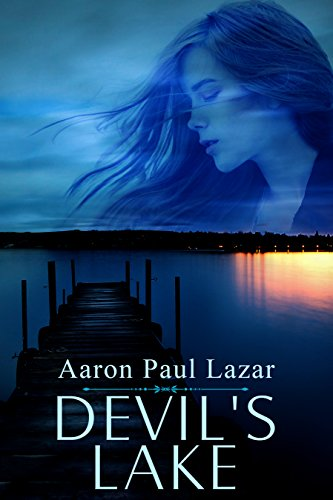 Devil's Lake by Aaron Paul Lazar