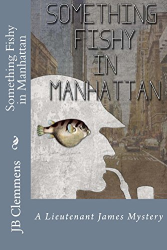 Something Fishy in Manhattan by J Clemmens