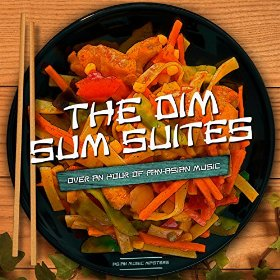 The Dim Sum Suite by Asian Music Masters
