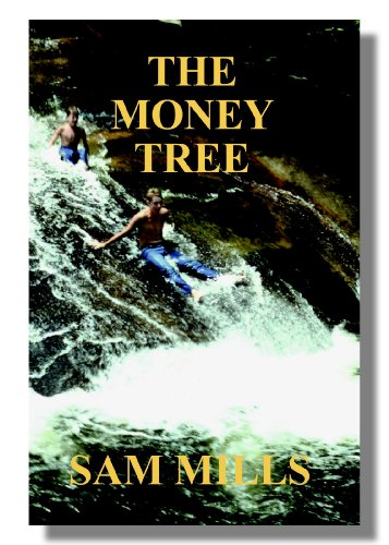 The Money Tree by Sam Mills