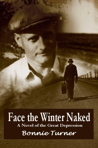 Face the Winter Naked by Bonnie Turner