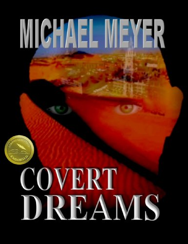 Covert Dreams: An International Suspense Thriller by Michael Meyer