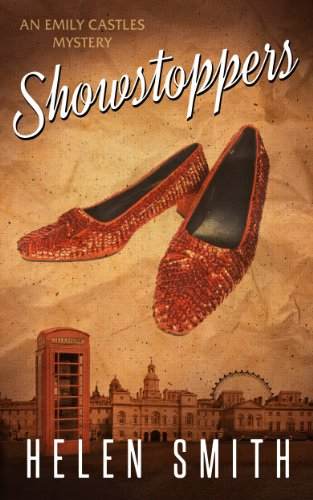 Showstoppers: A British Murder Mystery (Emily Castles Mystery Series) by Helen Smith