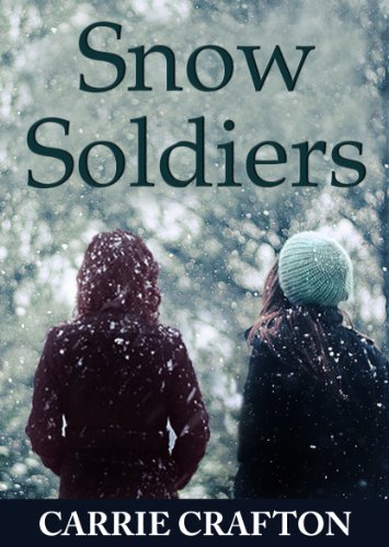 Snow Soldiers by Carrie Crafton