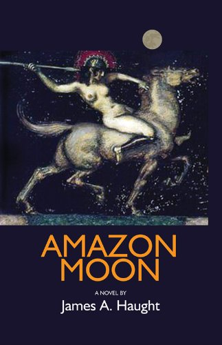 Amazon Moon by James A. Haught