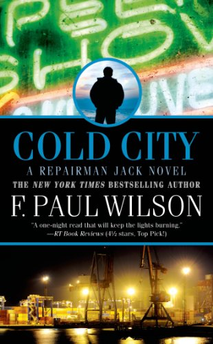 Cold City (Repairman Jack Book 1) by F. Paul Wilson