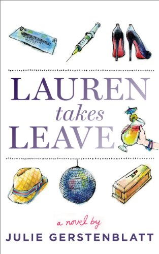 Lauren Takes Leave by Julie Gerstenblatt