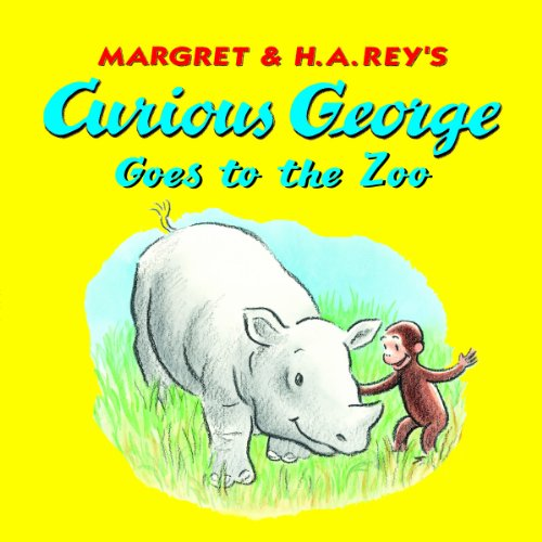 Curious George Goes to the Zoo by H. A. Rey