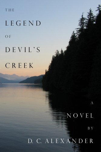 The Legend of Devil's Creek by D. C. Alexander