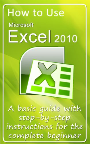 How to Use Microsoft Excel 2010 by Gerard Strong
