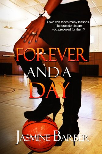 Forever and a Day (A Forever Kind of Love Book 1) by Jasmine Barber