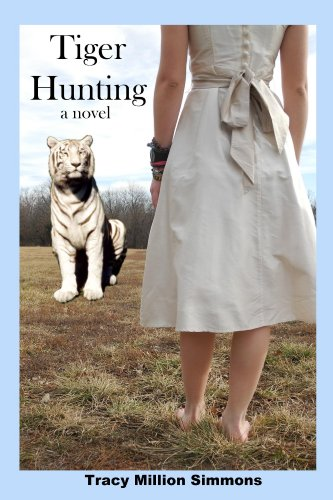 Tiger Hunting by Tracy Million Simmons