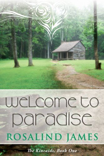 Welcome to Paradise (The Kincaids Book 1) by Rosalind James