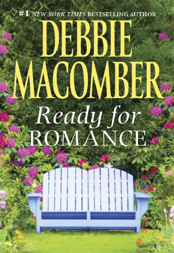 Ready for Romance (Dryden Brothers Book 1) by Debbie Macomber